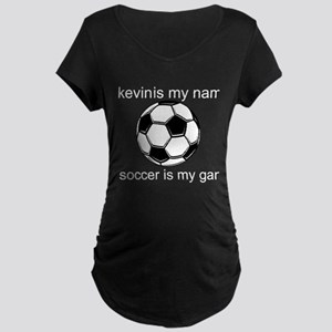 Soccer Is My Game Maternity Dark T-Shirt