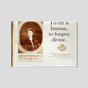 To Err Is Human - Alexander Pope Magnets