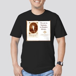 To Err Is Human - Alexander Pope T-Shirt
