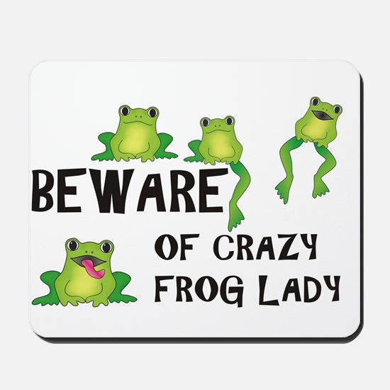 Beware of Crazy Frog Lady Mousepad