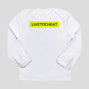 Livetocheat Long Sleeve Infant T-Shirt