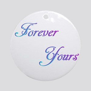Forever Yours Ornament (Round)