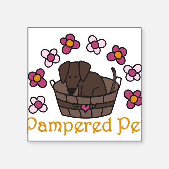 "Pampered Pet Square Sticker 3"" x 3"""