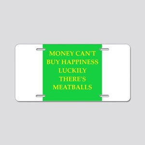 meatballs Aluminum License Plate