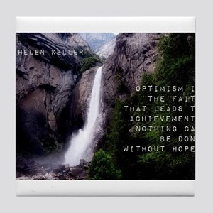 Optimism Is The Faith - Helen Keller Tile Coaster