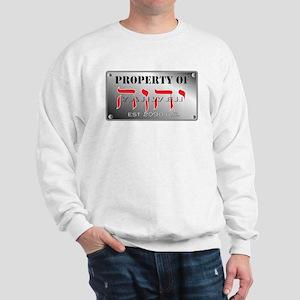 property of YHWH Sweatshirt