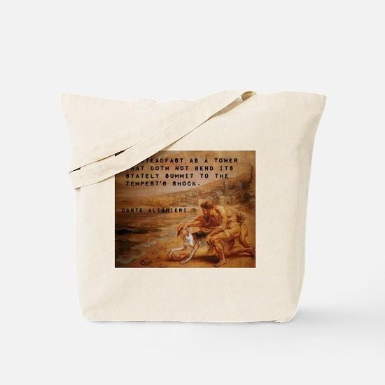 Be Steadfast As A Tower - Dante Alighieri Tote Bag