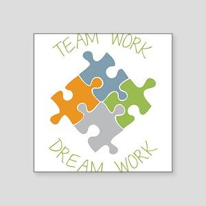 "Dream Work Square Sticker 3"" x 3"""