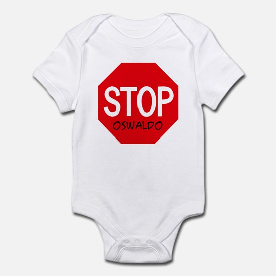 Stop Oswaldo Infant Bodysuit