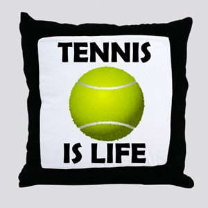 Tennis Is Life Throw Pillow