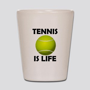 Tennis Is Life Shot Glass