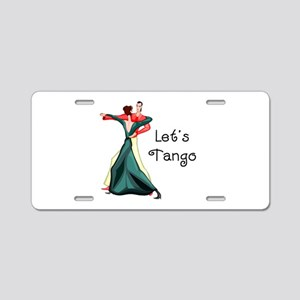 Let's Tango Aluminum License Plate