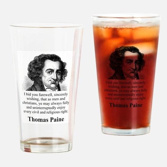 I Bid You Farewell - Thomas Paine Drinking Glass