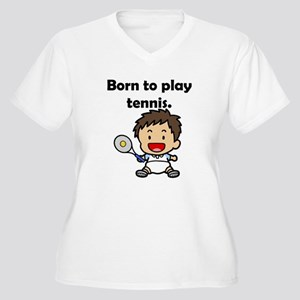 Born To Play Tennis Women's Plus Size V-Neck T-Shi