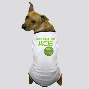 The Call Me Ace Dog T-Shirt