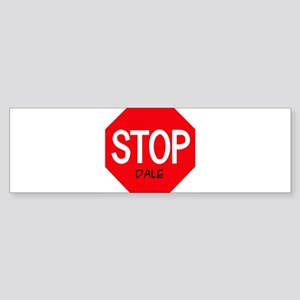 Stop Dale Bumper Sticker