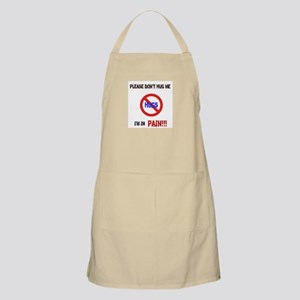 Please don't hug me, I'm in pain! Apron