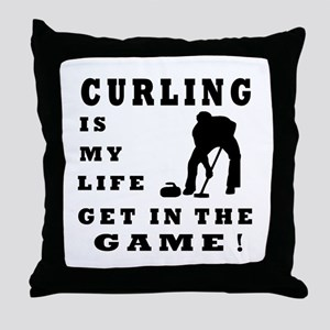 Curling Is My Life Throw Pillow
