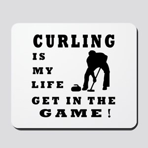 Curling Is My Life Mousepad