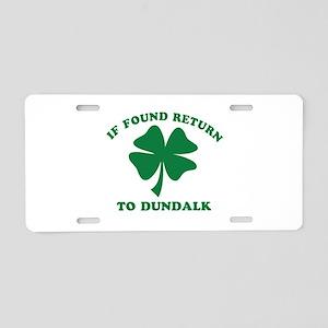 Dundalk Ireland Clover Designs Aluminum License Pl