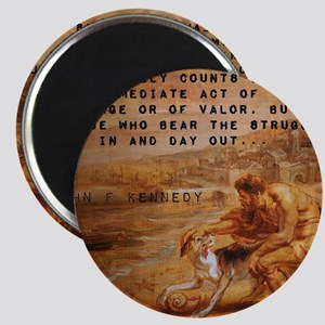 What Really Counts - John F Kennedy Magnet