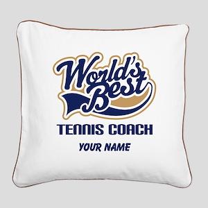 Tennis Coach (Worlds Best) Square Canvas Pillow