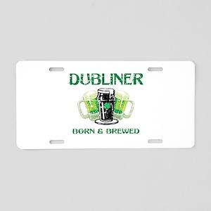 Dubliner Ireland born and brewed Aluminum License