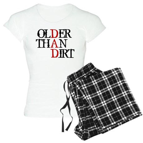 Dad - Older Than Dirt Women's Light Pajamas
