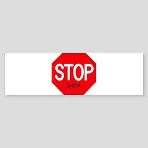 Stop Shea Bumper Sticker