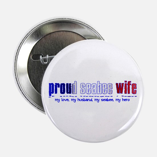 Proud Seabee Wife Button