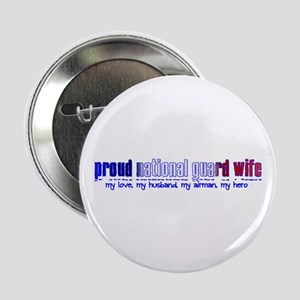 Proud Air National Guard Wife Button