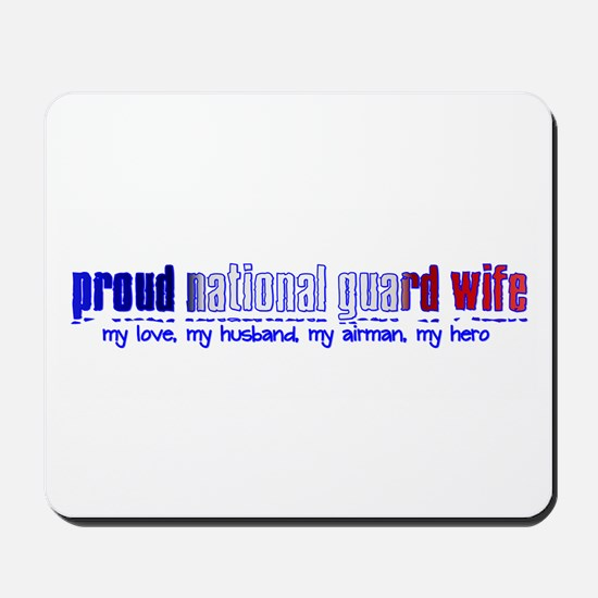 Proud Air National Guard Wife Mousepad