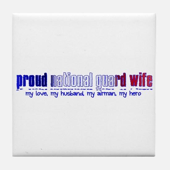 Proud Air National Guard Wife Tile Coaster