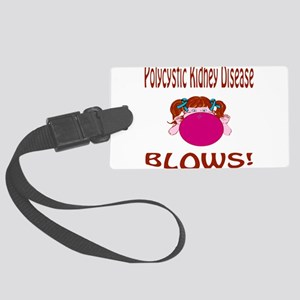 Polycystic Kidney Disease Blows! Large Luggage Tag