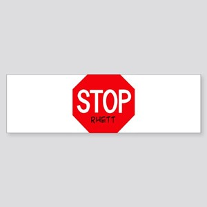 Stop Rhett Bumper Sticker