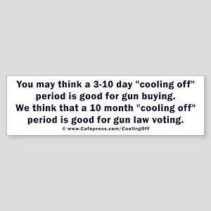 Cooling off gun laws v2 Sticker (Bumper)