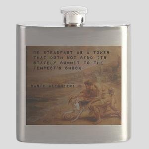 Be Steadfast As A Tower - Dante Alighieri Flask