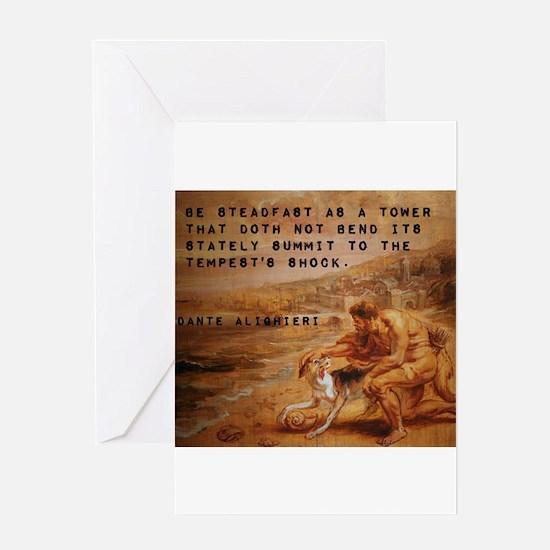 Be Steadfast As A Tower - Dante Alighieri Greeting