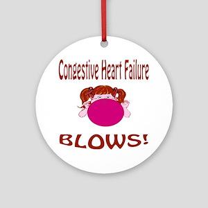 Congestive Heart Failure Blows! Ornament (Round)