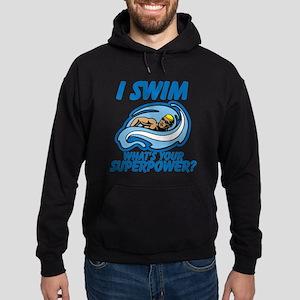 I Swim Whats Your Superpower Hoodie (dark)