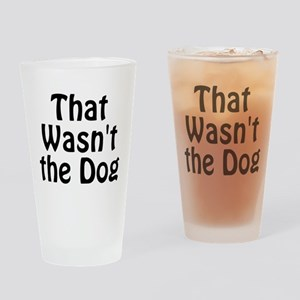 Not the Dog Drinking Glass