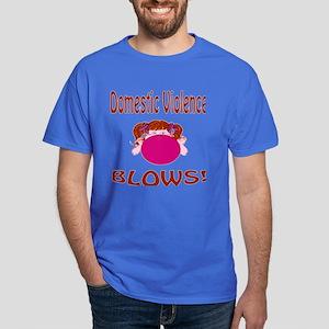 Domestic Violence Blows! Dark T-Shirt