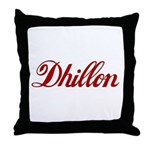 Dhillon name Throw Pillow