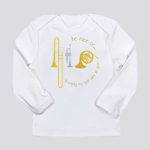 Be Nice Long Sleeve Infant T-Shirt