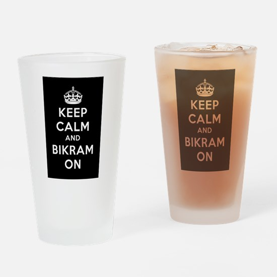 Keep Calm and Bikram On Drinking Glass