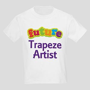 Future Trapeze Artist Kids Light T-Shirt