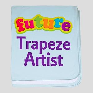 Future Trapeze Artist baby blanket