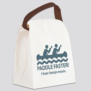 Paddle Faster I Hear Banjo Music. Canvas Lunch Bag