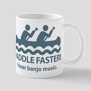 Paddle Faster I Hear Banjo Music. Mug