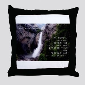 My Hopes Indeed - Thomas Jefferson Throw Pillow